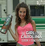 The Girl from Carolina: Season One Soundtrack