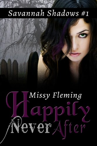 Happily Never After (Savannah Shadows Book 1)