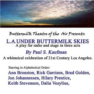 L.A. Under Buttermilk Skies Audiobook