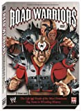 Road Warriors: The Life and Death of the Most Dominant Tag-Team in Wrestling History by Hawk