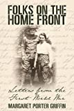 img - for Folks on the Home Front: Letters from the First World War book / textbook / text book
