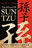 The School of Sun Tzu, David G. Jones, 1469769123