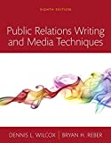 Public Relations Writing and Media Techniques, Books a la Carte (8th Edition)