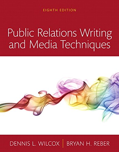134010493 - Public Relations Writing and Media Techniques, Books a la Carte (8th Edition)