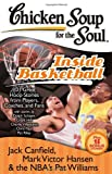 Chicken Soup for the Soul: Inside Basketball: 101