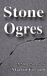 Stone Ogres (English Edition)