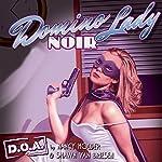 Domino Lady Noir : D.O.A.   Nancy Holder,Shawn Van Briesen