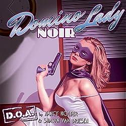 Domino Lady Noir : D.O.A.