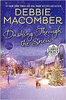 Book Dashing Through the Snow: A Christmas Novel (Random House Large Print) by Debbie Macomber (2015-10-06)
