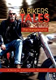 A Bikers Tales the Series, Christopher Michaels, 1462854362