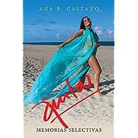 Anita: Memorias Selectivas (Spanish Edition)