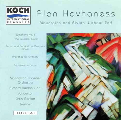 - Hovhaness: Mountains And Rivers Without End; Prayer Of St. Gregory; Aria; Symphony No. 6