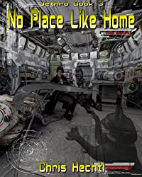 Jethro: No Place Like Home (The Wandering Engineer Book 3) (English Edition)
