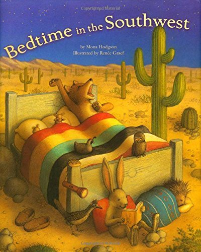 Bedtime in the Southwest by Mona Hodgson - Shopping Square Mall Times