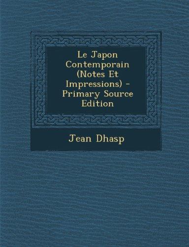 Le Japon Contemporain (Notes Et Impressions)  [Dhasp, Jean] (Tapa Blanda)