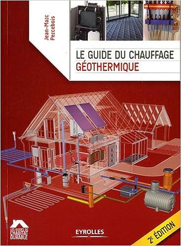 Livres gratuits Le guide du chauffage géothermique epub pdf
