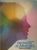 Psychology of Adjustment, W. Eastwood Atwater, 013734855X
