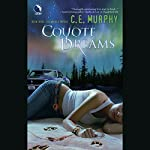Coyote Dreams: The Walker Papers, Book 3 | C.E. Murphy