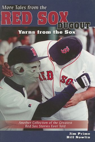 More Tales from the Red Sox Dugout: Yarns from the Sox ebook
