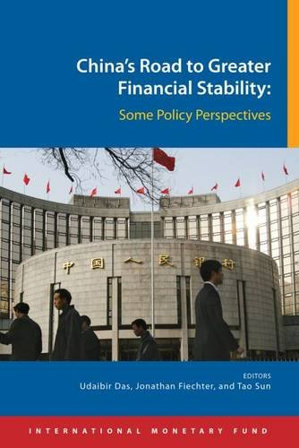 Chinas Road To Greater Financial Stability  Some Policy Perspectives  International Monetary Fund Book