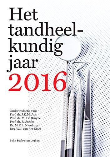 Het tandheelkundig jaar 2016 (Dutch Edition)