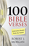 100 Bible Verses Everyone Should Know by Heart (English Edition)