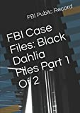 img - for FBI Case Files: Black Dahlia Files Part 1 Of 2 book / textbook / text book