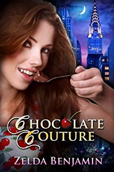 Chocolate Couture (Love by Chocolate Book 4) by [Benjamin, Zelda]