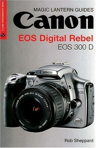 magic lantern guides canon eos digital rebel eos 300 d a lark rh amazon com Magic Lantern Camera Guides Magic Lantern Guides Nikon