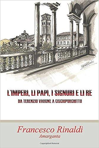 L?Imperi, li Papi, i Signuri e li Re: Da Terenziu Varone a Cisciuporchittu
