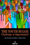 The Youth Bulge, John R. Weeks, 1617700428