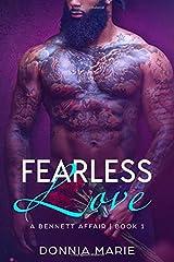 Fearless Love (A Bennett Affair) Paperback