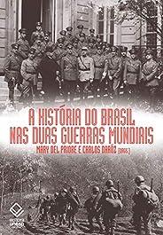 A história do Brasil nas duas guerras mundiais