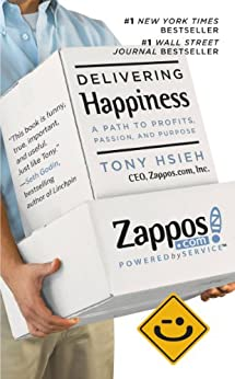 Delivering Happiness: A Path to Profits, Passion and Purpose book cover