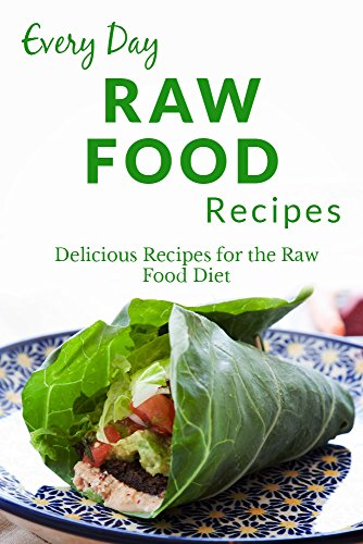 Download raw food recipes healthy delicious recipes for any download raw food recipes healthy delicious recipes for any occasion everyday recipes read pdf book audio idch72qlg forumfinder Choice Image