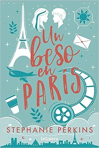 Un beso en París de Stephanie Perkins