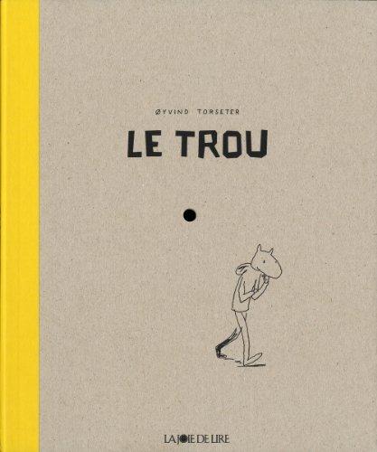 Trou (Le)