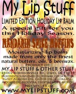 - My Lip Stuff-MANDARIN SPICE MUFFINS LIMITED EDITION HOLIDAY LIP BALM