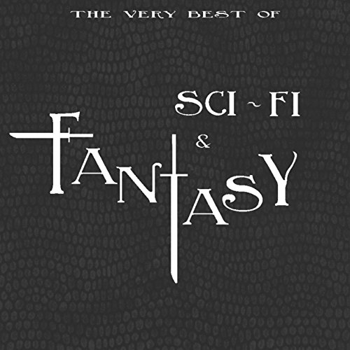 The Very Best of Sci-fi & Fantasy (From Sucker Punch to V for Vendetta) [Original Motion Picture Soundtrack] (Best Sci Fi Artists)