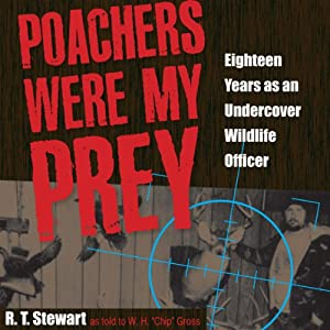 Poachers Were My Prey Audiobook