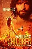 Pandora's Children (The Pandora's Trilogy Book 2)