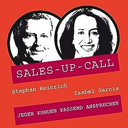 Jeden Kunden passend ansprechen (Sales-up-Call)