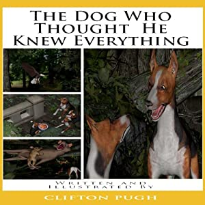 The Dog Who Thought He Knew Everything Audiobook