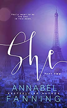 She: Part 2 by [Fanning, Annabel]