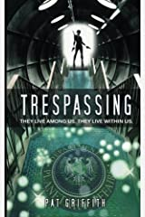 Trespassing by Pat Griffith (2013-09-25) Paperback