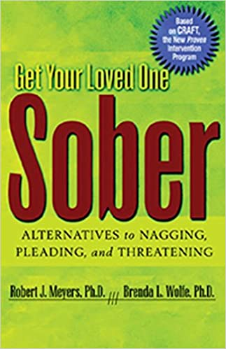 amazon get your loved one sober alternatives to nagging pleading