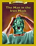 Man in the Iron Mask (Bring the Classics to Life)