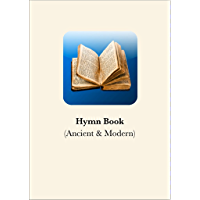 Hymn Book: (Ancient & Modern)