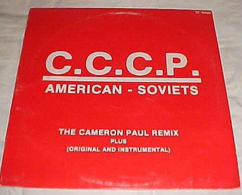 C.C.C.P. American - Soviets The Cameron Paul Remix Plus Original and Instrumental Record Vinyl Album LP (Oak Lawn Records Vinyl)