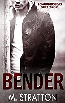 Bender (The Night Club Book 1) by [Stratton, M.]